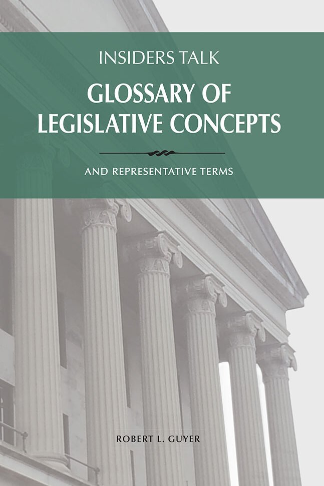 Insiders Talk - Glossary of Legislative Concepts