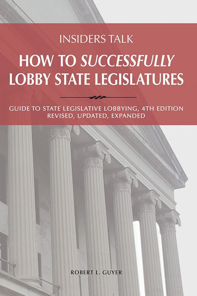 Insiders Talk - How to Successfully Lobby State Legislatures